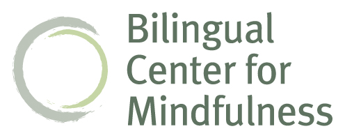 Bilingual Center for Mindfulness